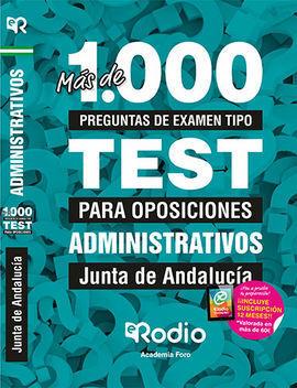 ADMINISTRATIVOS DE LA JUNTA DE ANDALUCÍA. MÁS DE 1.000 PREGUNTAS DE EXAMEN TIPO