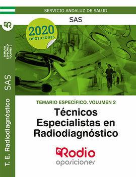 TEMARIO ESPECÍFICO VOLUMEN 2. TÉCNICOS ESPECIALISTAS EN RADIODIAGNÓSTICO DEL SAS