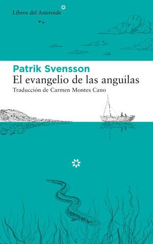 EVANGELIO DE LAS ANGUILAS