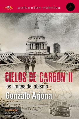 CIELOS DE CARBÓN II. LOS LÍMITES DEL ABISMO