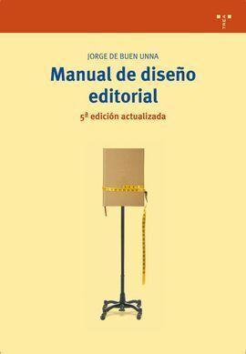 MANUAL DE DISEÑO EDITORIAL (5ª EDICIÓN ACTUALIZADA)
