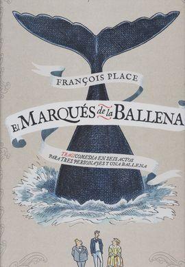 EL MARQUES DE LA BALLENA