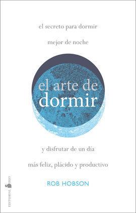 EL ARTE DE DORMIR BIEN