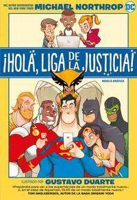 IHOLA, LIGA DE LA JUSTICIA!
