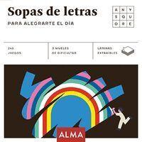 SOPAS DE LETRAS PARA ALEGRARTE EL DIA