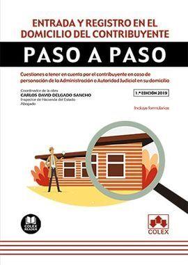 ENTRADA Y REGISTRO EN EL DOMICILIO DEL CONTRIBUYENTE. PASO A PASO
