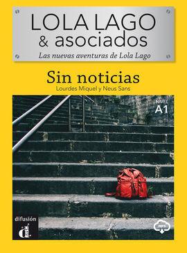 LOLA LAGO & ASOCIADOS - SIN NOTICIAS.