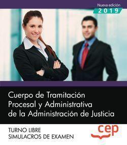 CUERPO DE TRAMITACION PROCESAL JUSTICIA LIBRE SIMULACROS DE EXAMEN