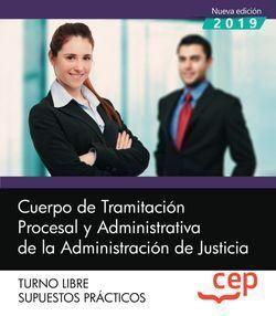 CUERPO DE TRAMITACION PROCESAL JUSTICIA LIBRE SUPUESTOS PRACTICOS