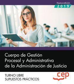 CUERPO DE GESTIÓN PROCESAL Y ADMINISTRATIVA DE LA ADMINISTRACIÓN DE JUSTICIA