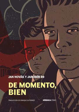 DE MOMENTO, BIEN