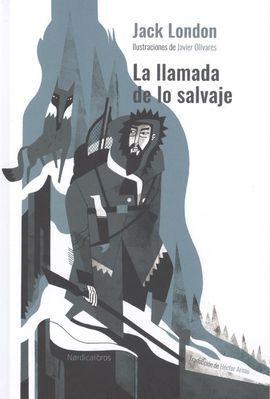 LA LLAMADA DE LO SALVAJE (ED. CARTONE)
