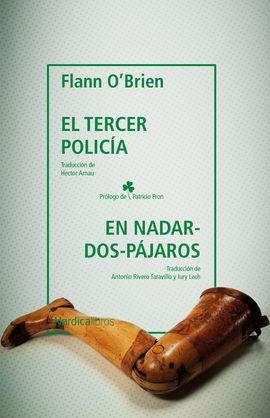 EL TERCER POLICIA & EN NADAR-DOS-PAJAROS