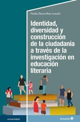 IDENTIDAD, DIVERSIDAD Y CONSTRUCCIÓN DE LA CIUDADANÍA A TRAVÉS DE LA INVESTIGACI