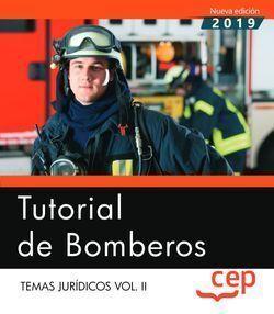 TUTORIAL DE BOMBEROS. TEMAS JURÍDICOS VOL.II