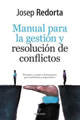MANUAL PARA LA GESTION Y RESOLUCION DE CONFLICTOS