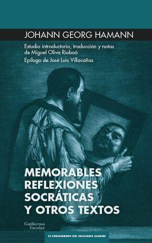 MEMORABLES REFLEXIONES SOCRÁTICAS Y OTROS ESCRITOS