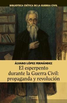 EL ESPERPENTO DURANTE LA GUERRA CIVIL: PROPAGANDA Y REVOLUCIÓN