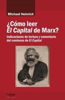 ¿CÓMO LEER EL CAPITAL DE MARX?