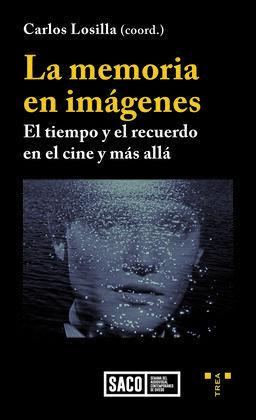 LA MEMORIA EN IMÁGENES