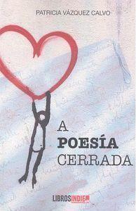A POESIA CERRADA