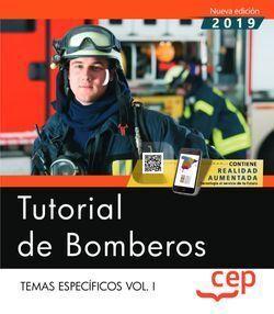 TUTORIAL DE BOMBEROS. TEMAS ESPECÍFICOS VOL. I.