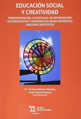 EDUCACIÓN SOCIAL Y CREATIVIDAD. FUNDAMENTACIÓN, ESTRATEGIAS DE INTERVENCIÓN SOCI