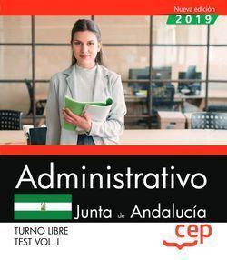 ADMINISTRATIVO (TURNO LIBRE). JUNTA DE ANDALUCÍA. TEST VOL. I