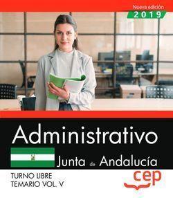 ADMINISTRATIVO (TURNO LIBRE). JUNTA DE ANDALUCÍA. TEMARIO VOL. V.