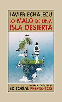 LO MALO DE UNA ISLA DESIERTA