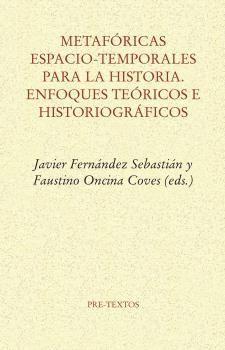 METAFORICAS ESPACIO-TEMPORALES PARA LA HISTORIA