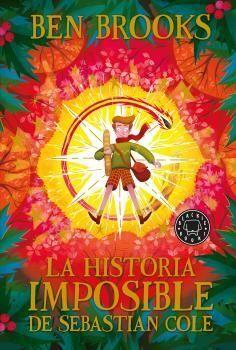 HISTORIA IMPOSIBLE DE SEBASTIAN COLE, LA