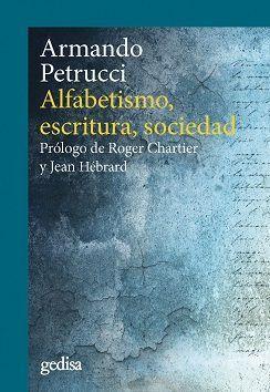 ALFABETISMO, ESCRITURA, SOCIEDAD