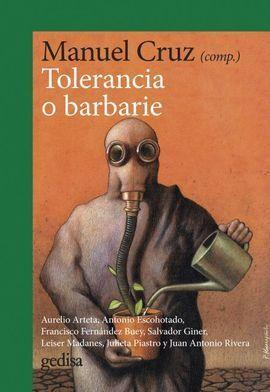TOLERANCIA O BARBARIE (NE)