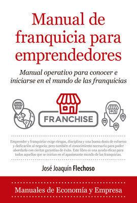 MANUAL DE FRANQUICIA PARA EMPRENDEDORES