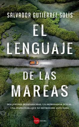 LENGUAJE DE LAS MAREAS, EL