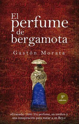 PERFUME DE BERGAMOTA, EL (N.E.)