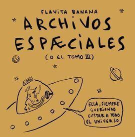 ARCHIVOS ESPECIALES (O EL TOMO 3)