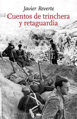CUENTOS DE TRINCHERA Y RETAGUARDIA