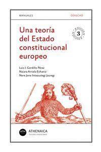 UNA TEORIA DEL ESTADO CONSTITUCIONAL EUROPEO