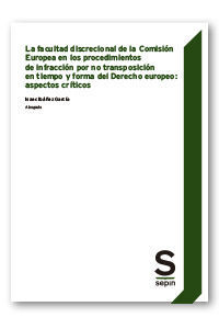 FACULTAD DISCRECIONAL COMISION EUROPEA EN PROCEDIMIENTOS
