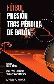 FÚTBOL PRESIÓN TRAS PÉRDIDA DE BALÓN