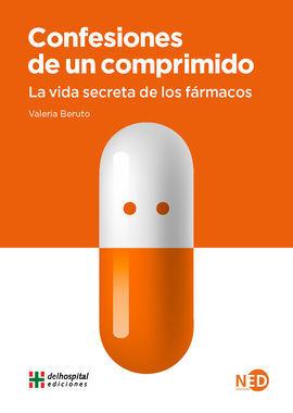 CONFESIONES DE UN COMPRIMIDO