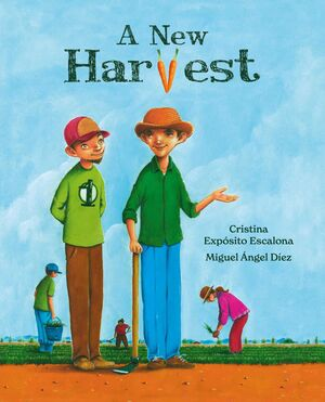 A NEW HARVEST