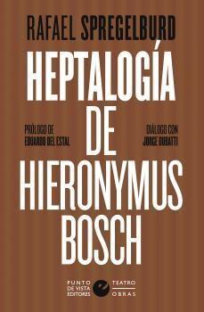 HEPTALOGÍA DE HIERONYMUS BOSCH