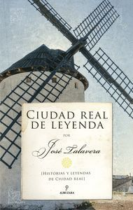 CIUDAD REAL DE LEYENDA