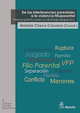 DE LAS INTERFERENCIAS PARENTALES A LA VIOLENCIA FILIOPARENTAL. MANUAL PRÁCTICO P