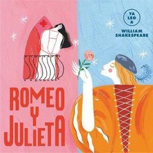 ROMEO Y JULIETA (YA LEO A)