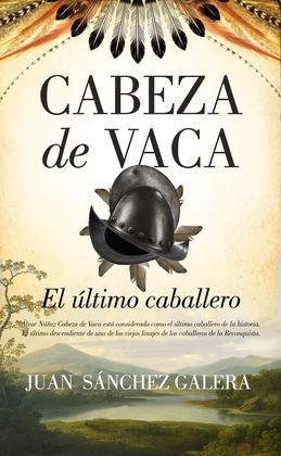 ÚLTIMO CABALLERO ES CABEZA DE VACA, EL