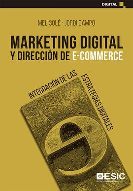 MARKETING DIGITAL Y DIRECCIÓN DE E-COMMERCE
